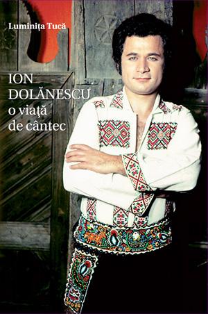 Ion Dolănescu - O viaţă de cântec